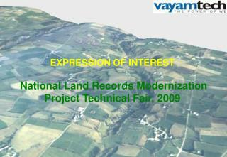 EXPRESSION OF INTEREST National Land Records Modernization Project Technical Fair, 2009