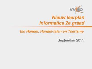 Nieuw leerplan  Informatica 2e graad
