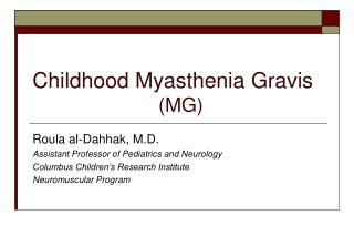Childhood Myasthenia Gravis                          MG