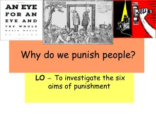 Why do we punish people?