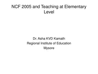 NCF 2005 and Teaching at Elementary Level