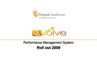 Performance Management System Roll out 2009