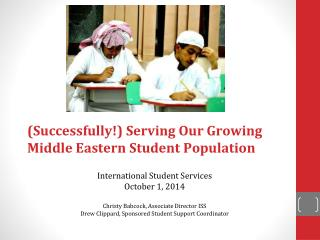 (Successfully!)  Serving Our Growing Middle Eastern Student Population