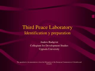 Third  Peace Laboratory  Identification y preparation