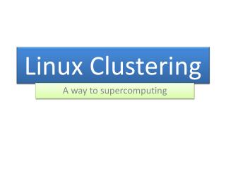Linux Clustering