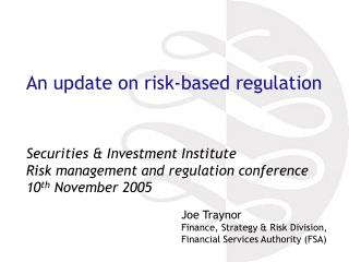 An update on risk-based regulation