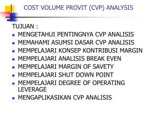 COST VOLUME PROVIT (CVP) ANALYSIS