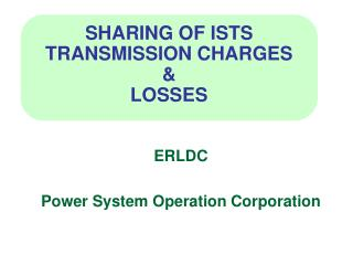SHARING OF ISTS TRANSMISSION CHARGES  &  LOSSES