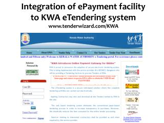 Integration of ePayment facility to KWA eTendering system tenderwizard/KWA