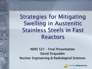 Strategies for Mitigating Swelling in Austenitic Stainless Steels in Fast Reactors