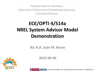 ECE/OPTI 4/514a NREL System Advisor Model Demonstration