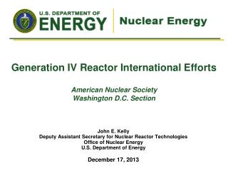Generation  IV Reactor International Efforts American Nuclear Society Washington D.C. Section