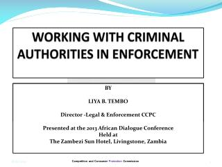 WORKING WITH CRIMINAL AUTHORITIES IN ENFORCEMENT