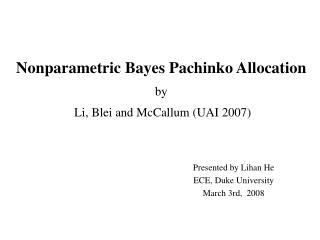 Nonparametric Bayes Pachinko Allocation by  Li, Blei and McCallum (UAI 2007)