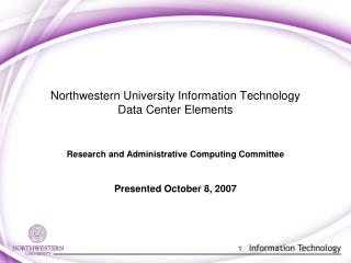 Northwestern University Information Technology  Data Center Elements