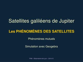 Satellites galiléens de Jupiter