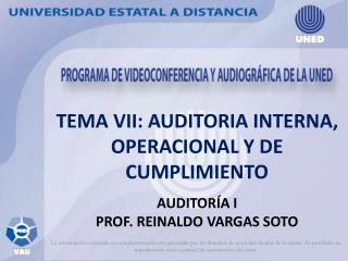 TEMA VII: AUDITORIA INTERNA, OPERACIONAL Y DE CUMPLIMIENTO