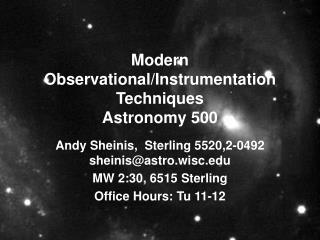 Modern Observational/Instrumentation Techniques Astronomy 500
