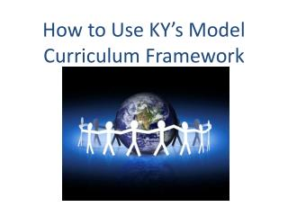 How to Use KY's Model Curriculum Framework