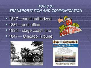 TOPIC 3: TRANSPORTATION AND COMMUNICATION