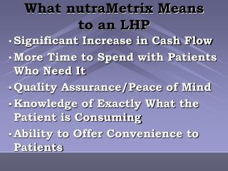 What nutraMetrix Means to an LHP