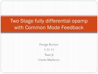 Two  Stage fully differential  opamp  with Common Mode Feedback