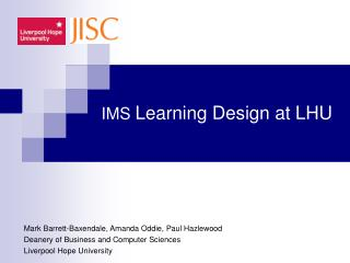 IMS  Learning Design at LHU