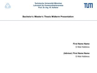 Bachelor's /Master's Thesis Midterm Presentation