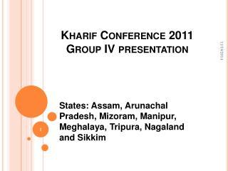Kharif Conference 2011 Group IV presentation
