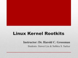 Linux Kernel Rootkits