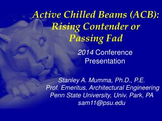 Active Chilled Beams (ACB): Rising Contender or Passing Fad