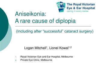 """Aniseikonia:  A rare cause of diplopia  (Including after """"successful"""" cataract surgery)"""