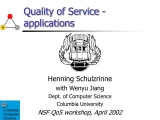 Quality of Service - applications