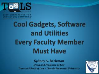 Cool Gadgets, Software and Utilities Every Faculty Member Must Have