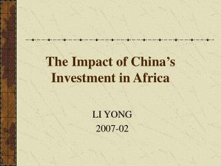 The Impact of China's Investment in Africa
