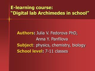 "E-learning course :  ""Digital lab Archimedes in school"""