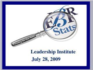 Leadership Institute July 28, 2009