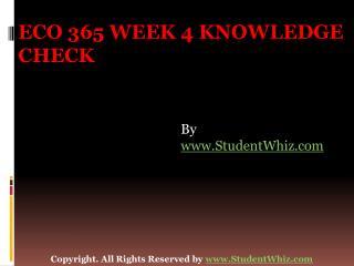 ECO 365 Week 3 Knowledge Check
