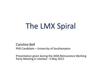 The LMX Spiral