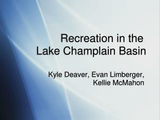 Recreation in the Lake Champlain Basin