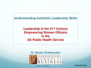 Understanding Authentic Leadership Skills