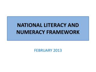 NATIONAL LITERACY AND NUMERACY FRAMEWORK