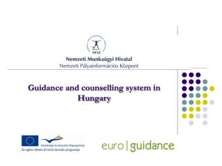 Guidance and counselling system in Hungary