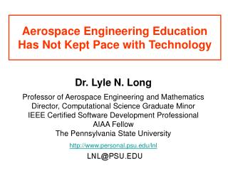 Aerospace Engineering Education Has Not Kept Pace with Technology