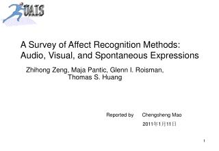 A Survey of Affect Recognition Methods: Audio, Visual, and Spontaneous Expressions