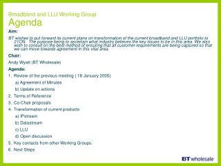 Broadband and LLU Working Group Agenda