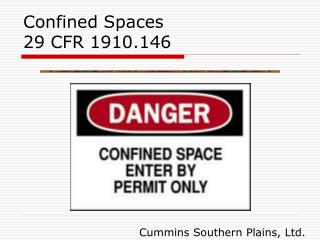 Confined Spaces 29 CFR 1910.146