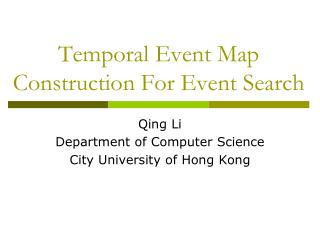 Temporal Event Map Construction For Event Search