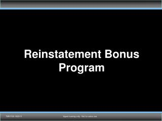Reinstatement Bonus Program