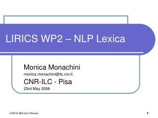 LIRICS WP2 – NLP Lexica